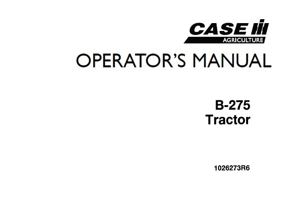 Case IH B-275 Tractor Operator's Manual