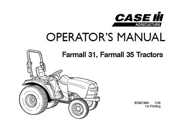 Case IH Farmall 31, Farmall 35 Tractors Operator's Manual