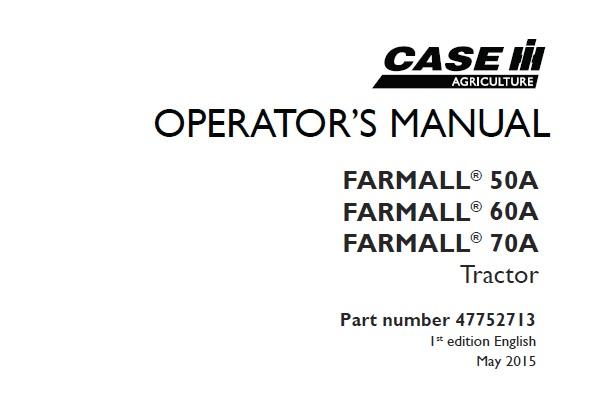 Case IH Farmall 50A , Farmall 60A , Farmall 70A Tractor