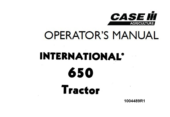 Case IH International 650 Tractor Operator's Manual