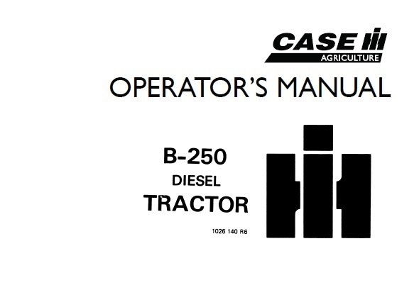 Case IH International B-250 Diesel Tractor Operator's