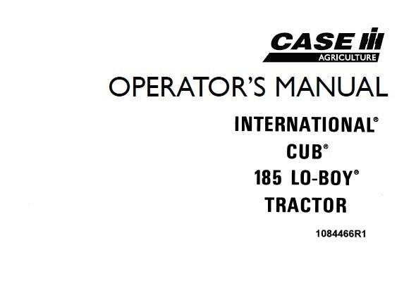 Case IH International Cub 185 LO-BOY Tractor Operator's