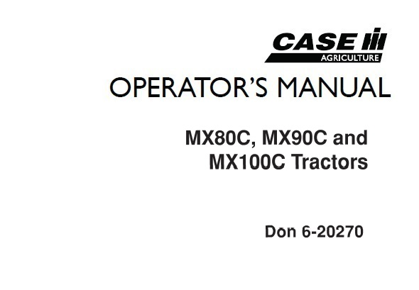 Case IH MX80C , MX90C , MX100C Tractors Operator's Manual