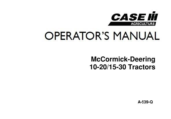 Case IH McCormick-Deering 10-20 / 15-30 Tractors Operator