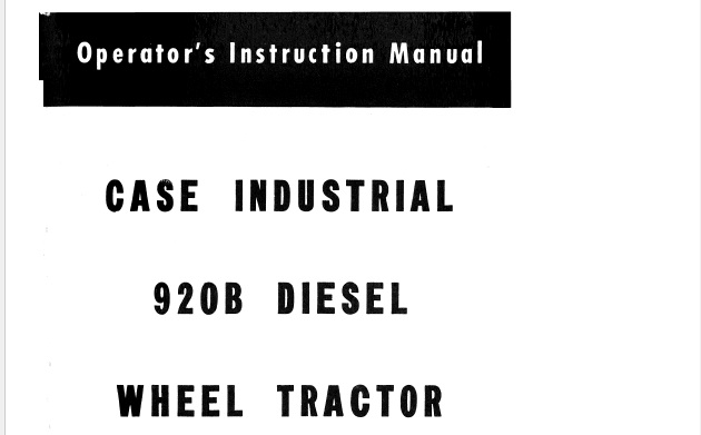 J.I. Case 920B Diesel Wheel Tractors Operator's Manual