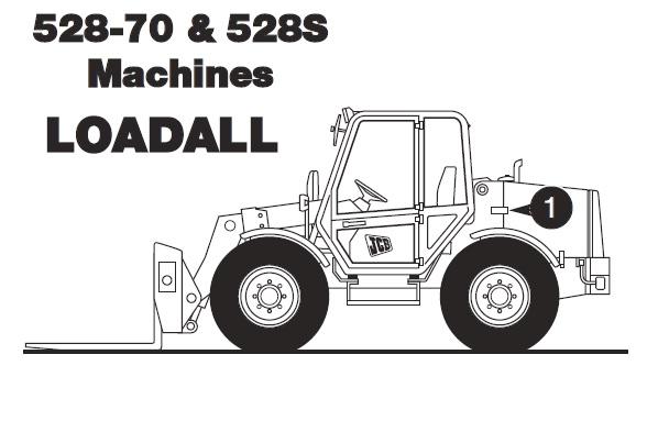 JCB 528-70 , 528S Telescopic Handler Loadall Service