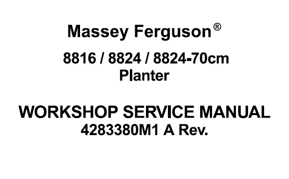 Massey Ferguson 8816 , 8824 , 8824-70cm Planter Workshop