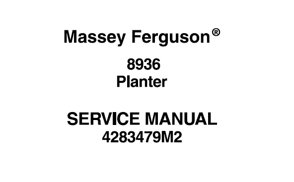 Massey Ferguson 8936 Planter Workshop Service Manual
