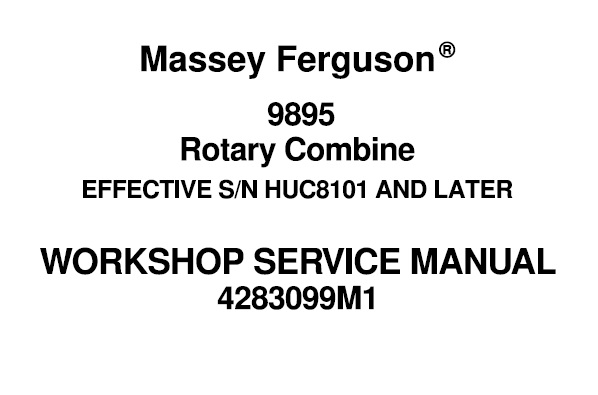 Massey Ferguson 9895 Rotary Combine Workshop Service