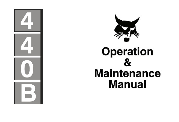 Bobcat 440B Skid Steer Loader Operation and Maintenance