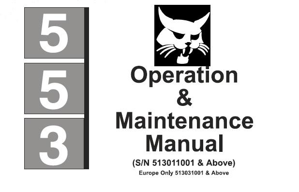 Bobcat 553 Skid Steer Loader Operation and Maintenance