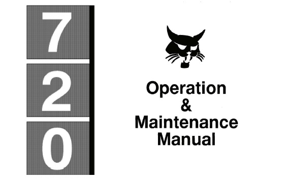 Bobcat 720 Skid Steer Loader Operation and Maintenance