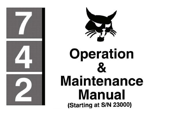Bobcat 742 Skid Steer Loader Operation and Maintenance
