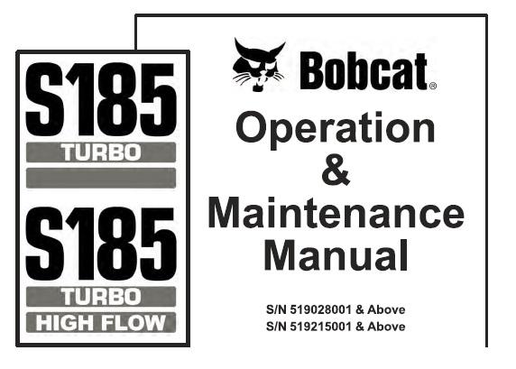 Bobcat S185 Turbo / Turbo High Flow Skid Steer Loader