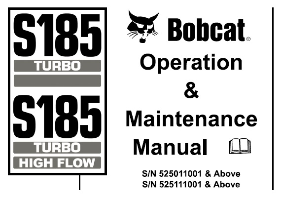 Bobcat S185 Turbo / Turbo High Flow Skid Steer Loader