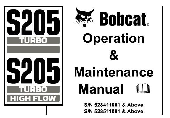 Bobcat S205 Turbo / Turbo High Flow Skid Steer Loader