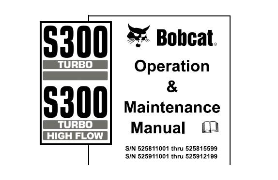 Bobcat S300 Turbo / Turbo High Flow Skid Steer Loader