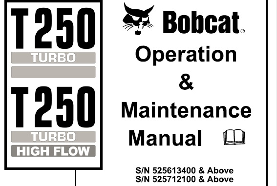 Bobcat T250 Turbo / Turbo High Flow Compact Track Loader