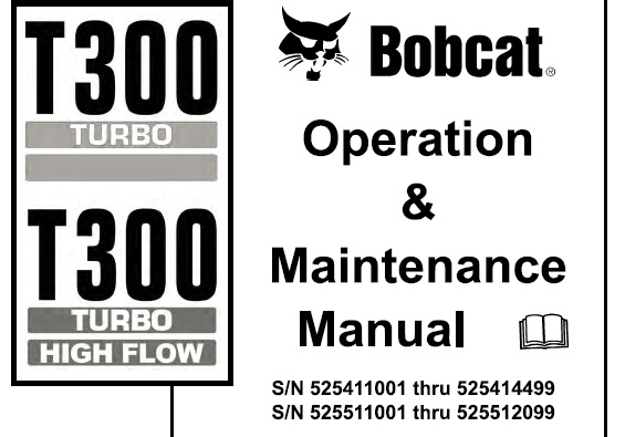 Bobcat T300 Turbo / Turbo High Flow Compact Track Loader