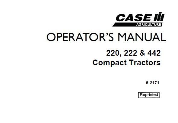 Case IH 220, 222 & 442 Compact Tractors Operator's Manual