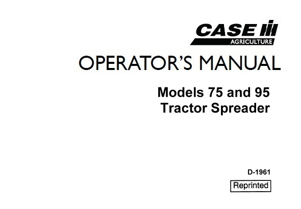 Case IH 75 and 95 Tractor Spreader Operator's Manual