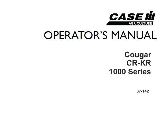 Case IH Cougar CR-KR 1000 Series Operator's Manual