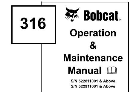 Bobcat 316 Hydraulic Excavator Operation and Maintenance