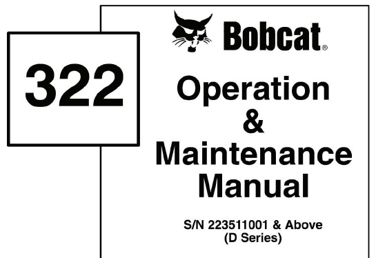 Bobcat 322 (D Series) Hydraulic Excavator Operation and