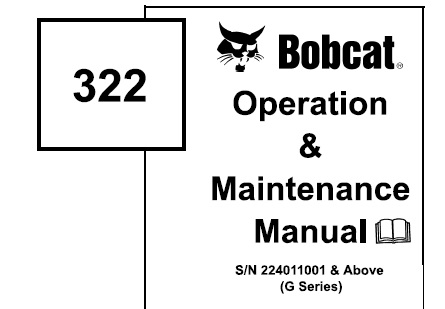 Bobcat 322 (G Series) Hydraulic Excavator Operation and