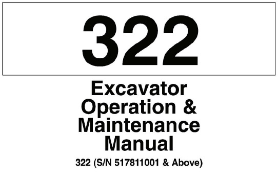 Bobcat 322 Hydraulic Excavator Operation and Maintenance
