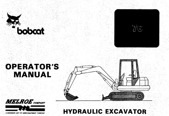 Bobcat 76 Hydraulic Excavator Operation and Maintenance