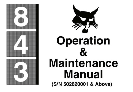 Bobcat 843 Skid Steer Loader Operation and Maintenance