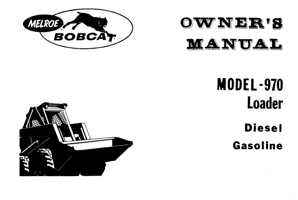 Bobcat 970 Loader Operation and Maintenance Manual