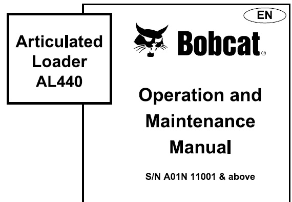 Bobcat AL440 Articulated Loader Operation and Maintenance