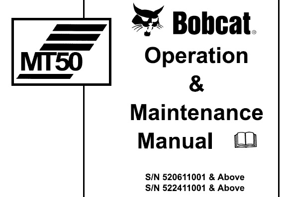 Bobcat MT50 Mini Track Loader Operation and Maintenance