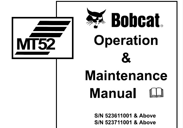Bobcat MT52 Mini Track Loader Operation and Maintenance