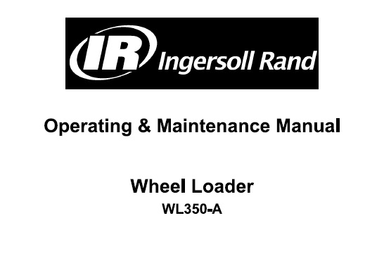 Bobcat WL350-A Wheel Loader Operation and Maintenance