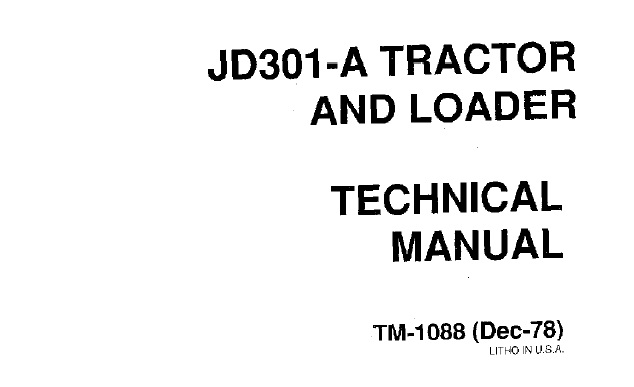 John Deere JD301-A Tractor & Loader Technical Manual