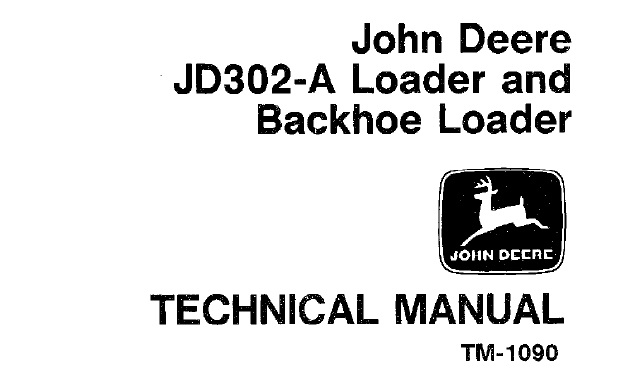 John Deere JD302-A Tractor & Loader Technical Manual