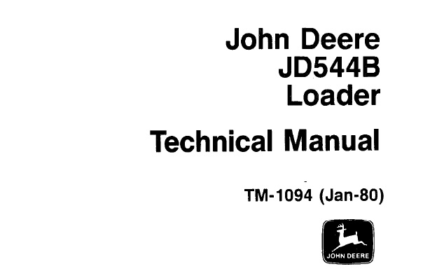 John Deere JD544B Loader Technical Manual (TM1094