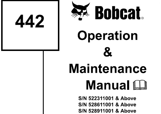 Bobcat 442 Compact Excavator Operation and Maintenance