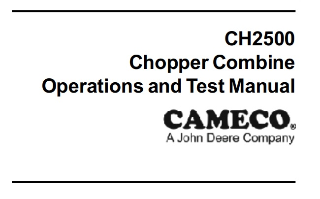 Cameco CH2500 Chopper Combine Operations and Tests