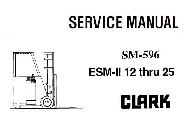 Clark ESM-II 12 thru 25 Forklift Service Repair Manual
