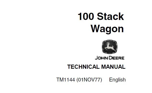 John Deere 100 Stack Wagon Technical Manual (TM1144
