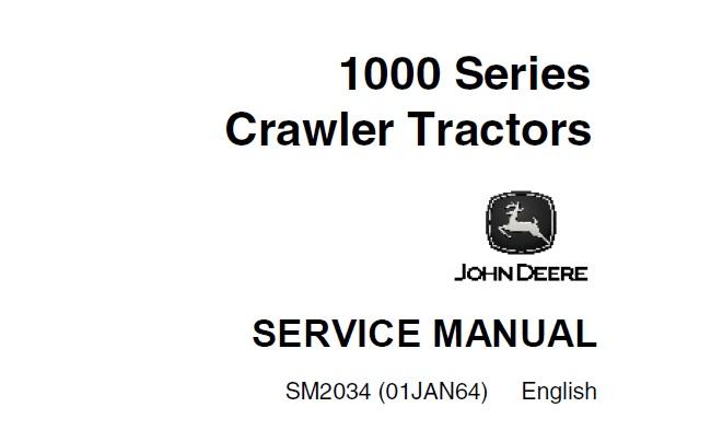 John Deere 1000 Series Crawler Tractors Service Repair