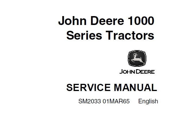 John Deere 1000 Series Tractors Service Repair Manual