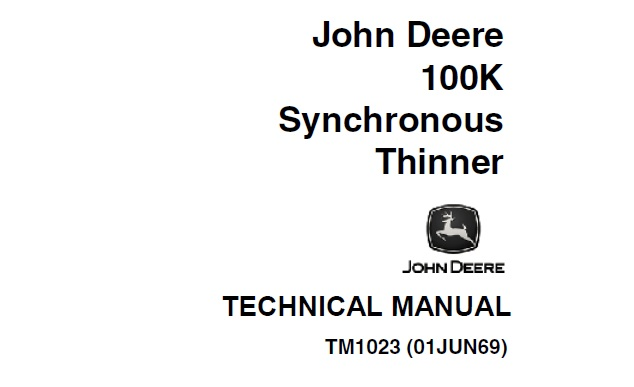 John Deere 100K Synchronous Thinner Technical Manual
