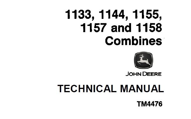John Deere 1133, 1144, 1155, 1157, 1158 Combines Technical