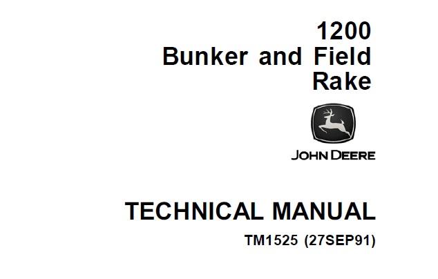 John Deere 1200 Bunker and Field Rake Technical Manual