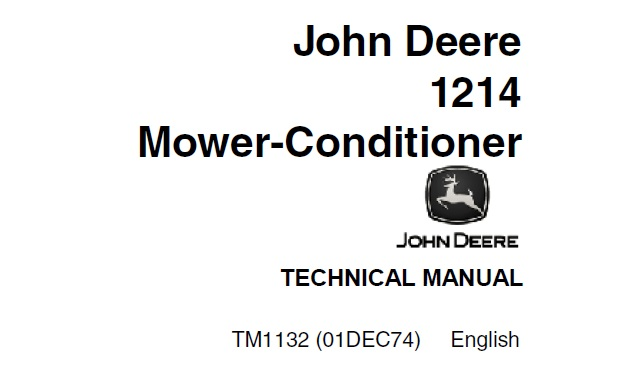 John Deere 1214 Mower-Conditioner Technical Manual (TM1132